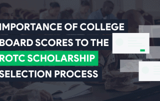 Importance of College Board Scores to the ROTC Scholarship Selection Process Blog Post Title