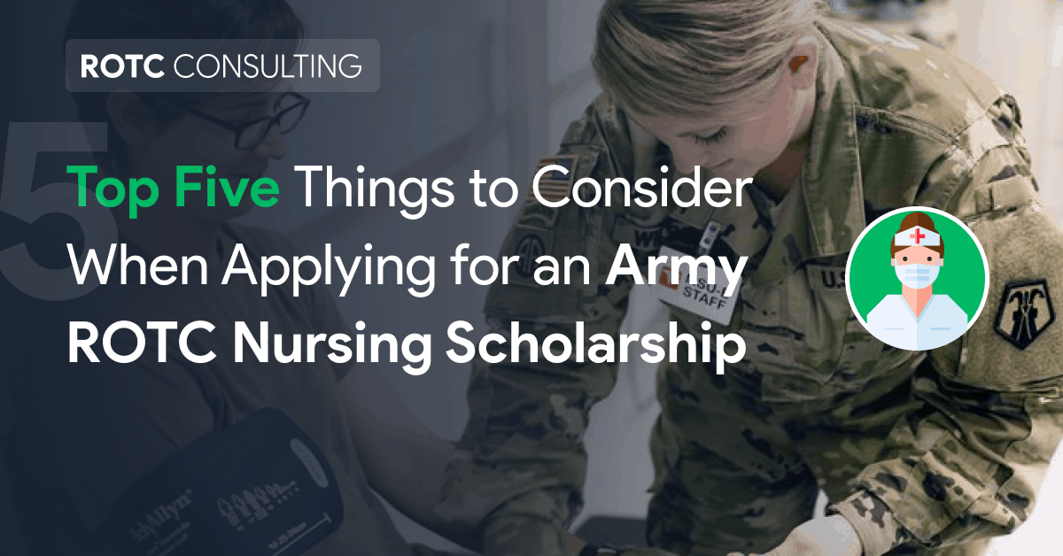 Top Five Things to Consider When Applying for an Army ROTC Nursing Scholarship Blog Post Title