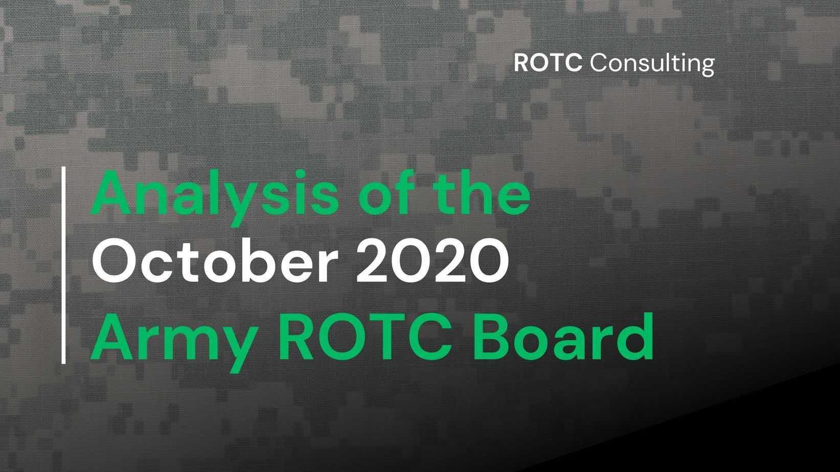 Analysis of the October 2020 Army ROTC Board Results Graphic