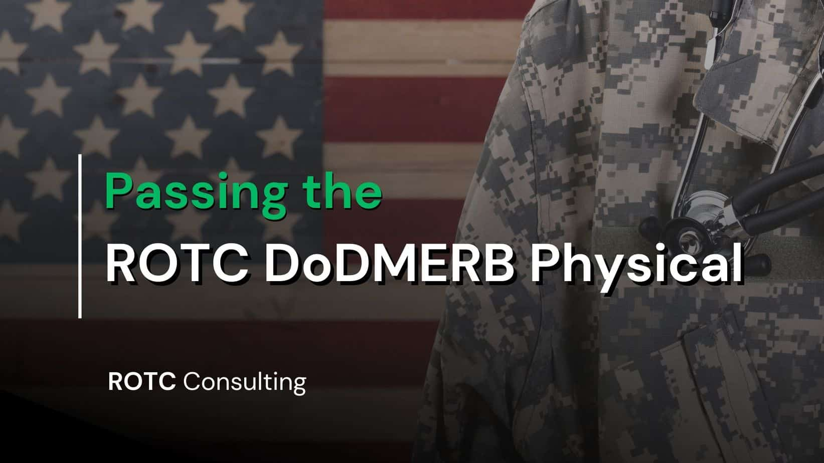 Passing the ROTC DODMERB Physical Blog Post Title Graphic