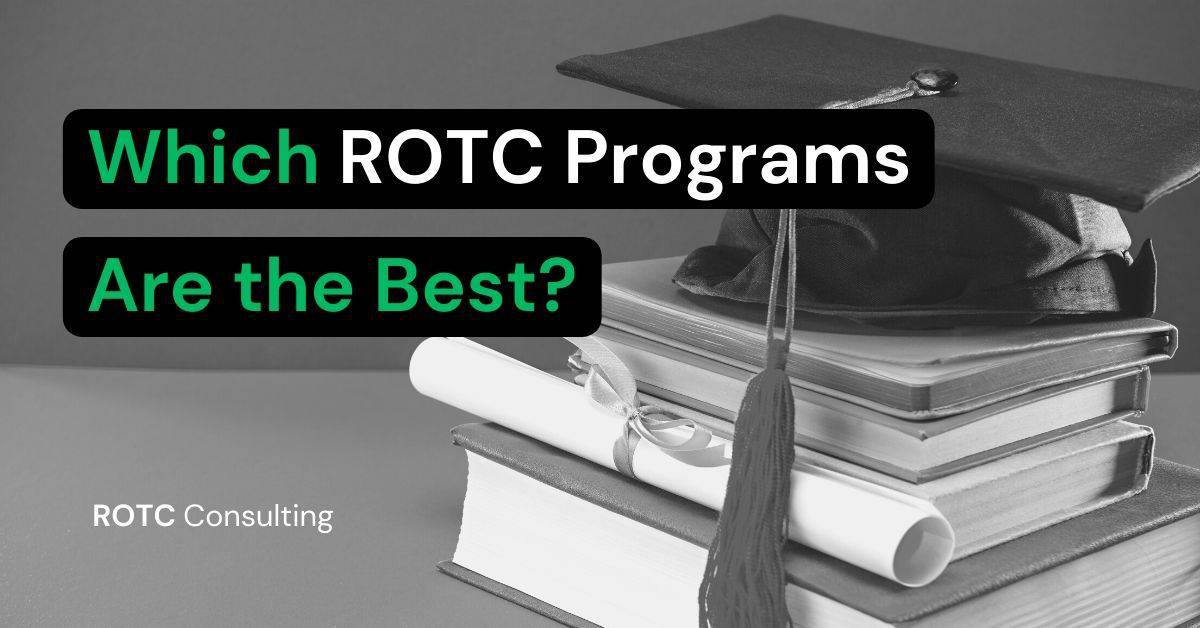 Which ROTC Programs are the best Blog Post Title Graphic