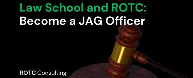 Law School and ROTC Become a JAG Officer Blog Post