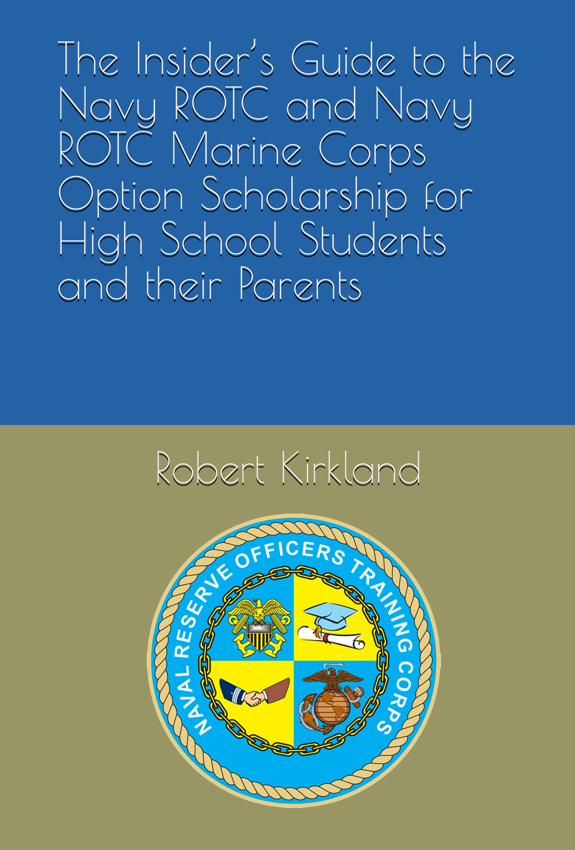 front cover for book on how to win a navy rotc and marine corps rotc scholarship