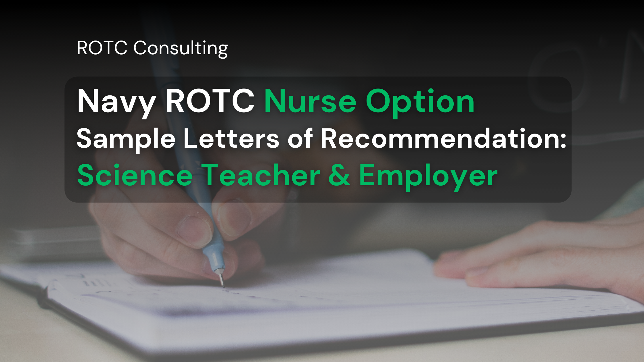 Blog post graphic for navy nurse rotc letter of recommendation